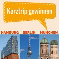 Gewinnspiel: 3 Tage zu zweit in Berlin, Hamburg oder München inkl. Bahn-Anreise